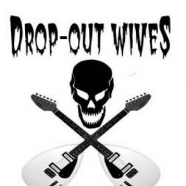 The Drop Out Wives